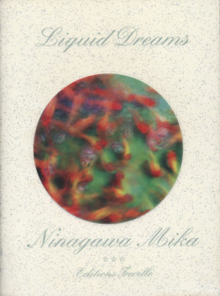 Mika Ninagawa: Liquid Dreams, 2003 (Cover)