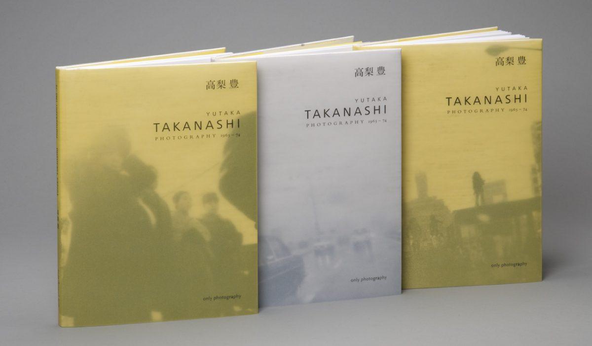 Book |Yutaka Takanashi, Photography 1965 – 74
